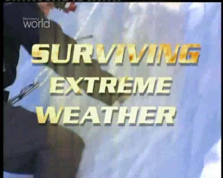 Discovery Channel - Aşırı Hava Koşullarında Yaşam Savaşı Boxset 4 Bölüm DVBRIP Türkçe Dublaj